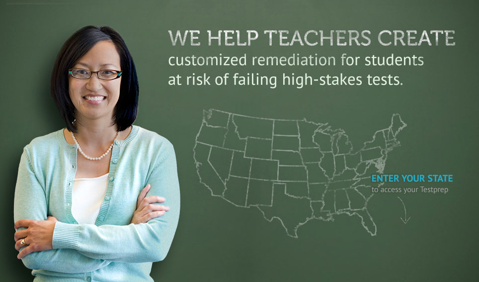 WE HELP TEACHERS CREATE customized remediation for students at risk of failing high-stakes tests.